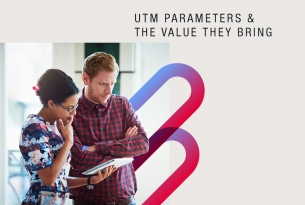 UTM Parameters and the value they bring