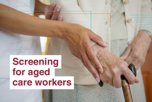 Screening for aged care workers
